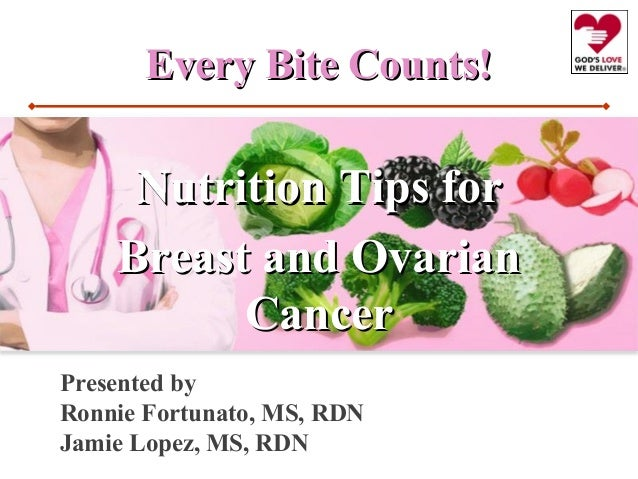 Every Bite Counts Nutrition Tips For Breast And Ovarian Cancer