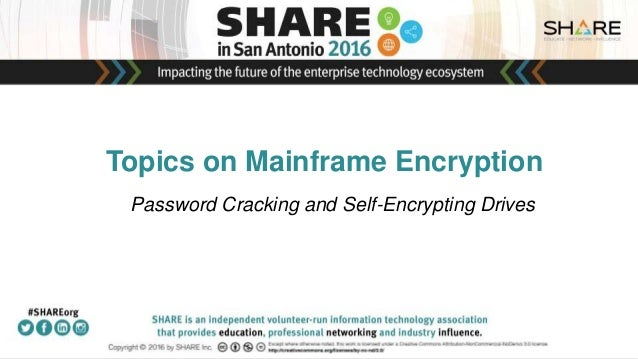 Topics on Mainframe Encryption Password Cracking and Self-Encrypting Drives