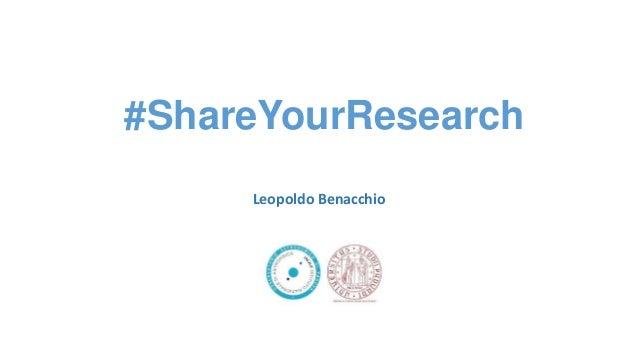 #ShareYourResearch Leopoldo Benacchio