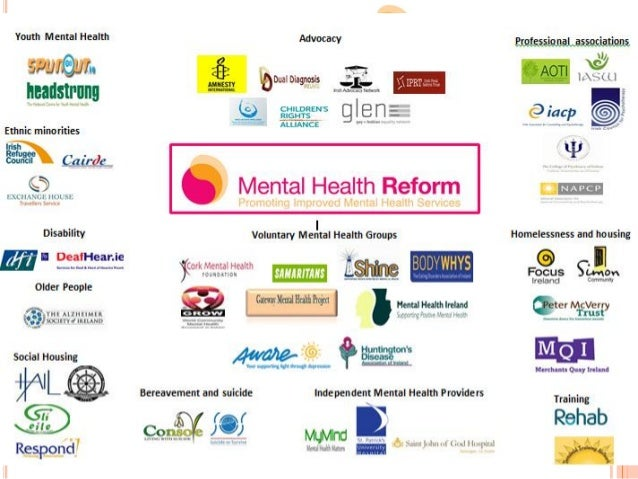 Our goal is for an Ireland where people with mental health difficulties can recover their well- being and live a full life...