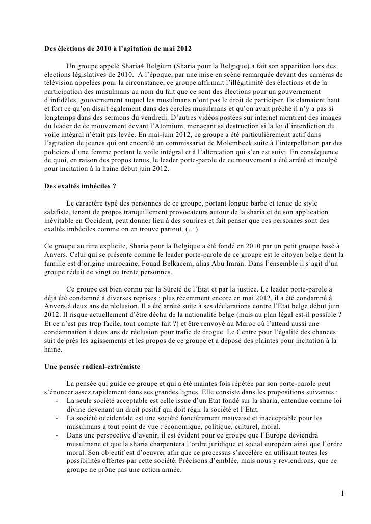 Des élections de 2010 à l'agitation de mai 2012         Un groupe appelé Sharia4 Belgium (Sharia pour la Belgique) a fait ...