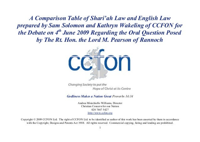 A Comparison Table of Shari'ah Law and English Lawprepared by Sam Solomon and Kathryn Wakeling of CCFON forthe Debate on 4...