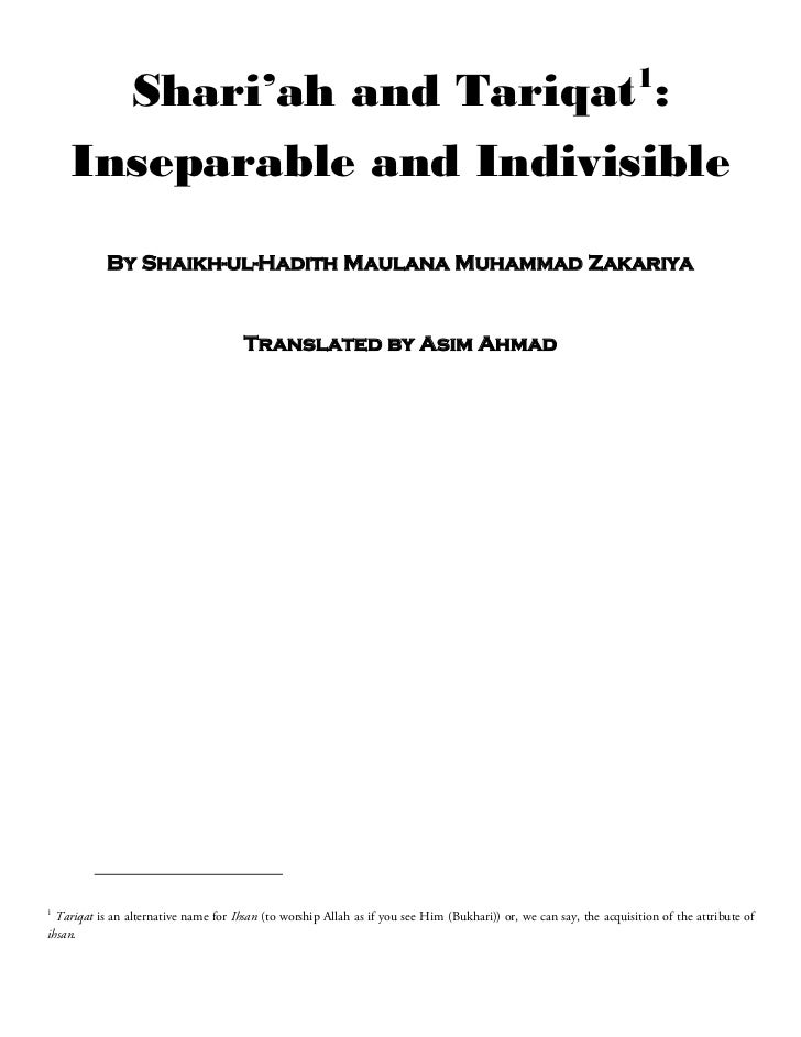 1                Shari'ah and Tariqat :    Inseparable and Indivisible           By Shaikh-ul-Hadith Maulana Muhammad Zaka...