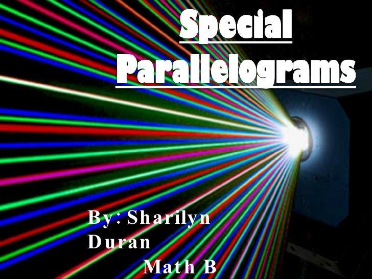By: Sharilyn Duran Math B Ms. Sukher