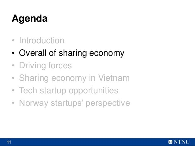 11 Agenda • Introduction • Overall of sharing economy • Driving forces • Sharing economy in Vietnam • Tech startup opportu...