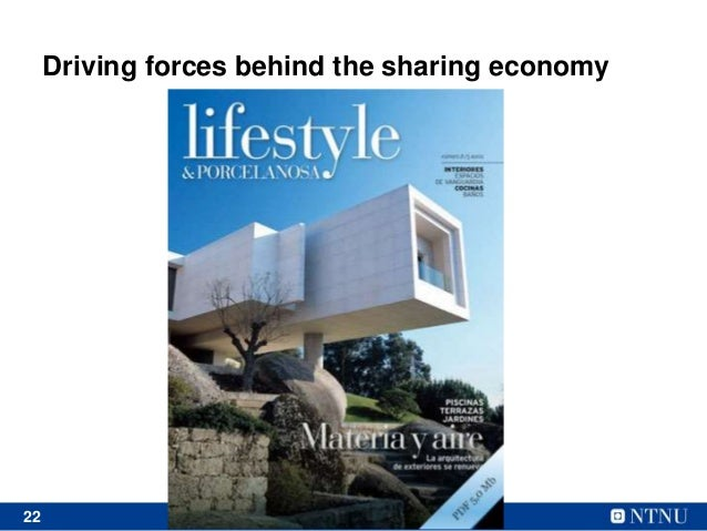 22 Driving forces behind the sharing economy