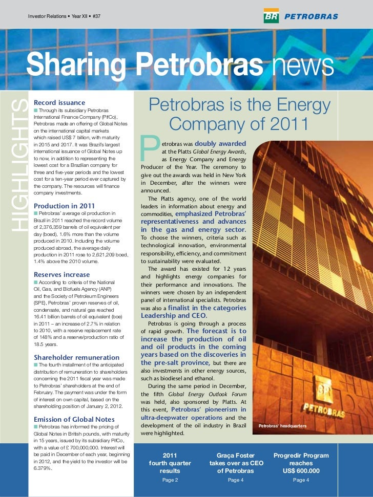 Investor Relations • Year XII • #37  Record issuance  n Through its subsidiary Petrobras                  Petrobras is the...