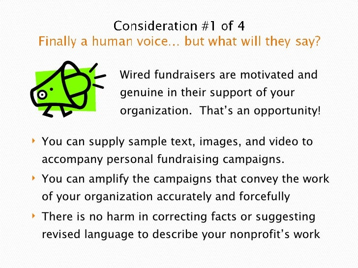 <ul><li>You can supply sample text, images, and video to accompany personal fundraising campaigns. </li></ul><ul><li>You c...