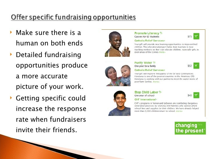 <ul><li>Make sure there is a human on both ends </li></ul><ul><li>Detailed fundraising opportunities produce a more accura...