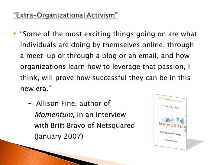 """<ul><li>"""" Some of the most exciting things going on are what individuals are doing by themselves online, through a meet-up..."""
