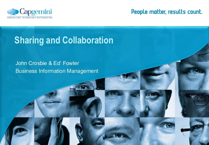 Sharing and CollaborationJohn Crosbie & Ed' FowlerBusiness Information Management