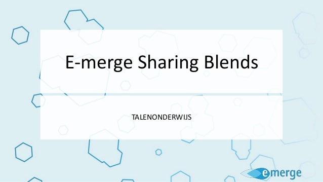 E-merge Sharing Blends TALENONDERWIJS