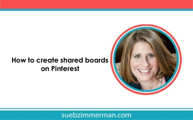How to create shared boards on Pinterest