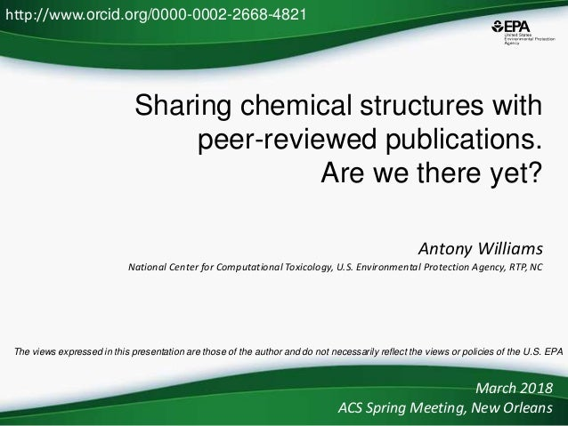 Sharing chemical structures with peer-reviewed publications. Are we there yet? Antony Williams National Center for Computa...