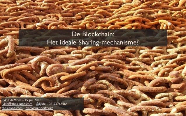 Is Blockchain de perfecte technologie voor de Sharing economy 2015 07-15