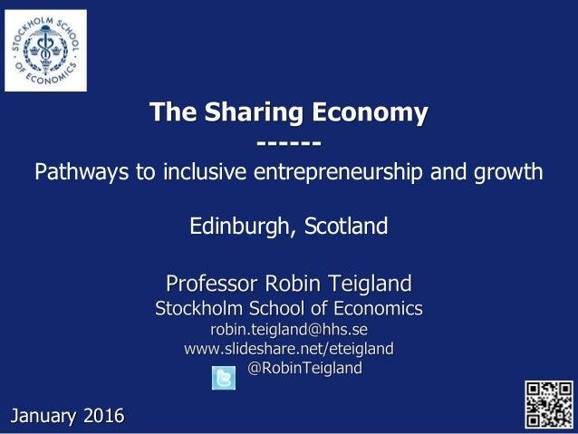 Pathways to inclusive entrepreneurship and growth Edinburgh, Scotland January 2016