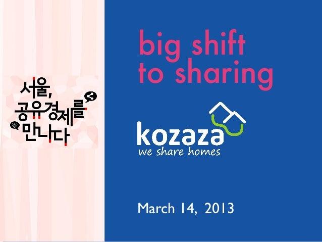 big shiftto sharingMarch 14, 2013