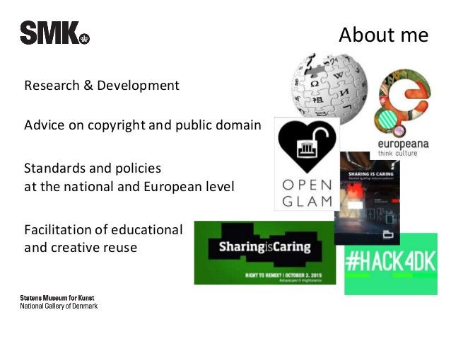 About me Research & Development Advice on copyright and public domain Standards and policies at the national and European ...