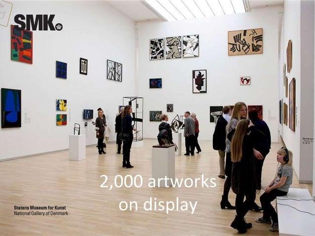 2,000 artworks on display