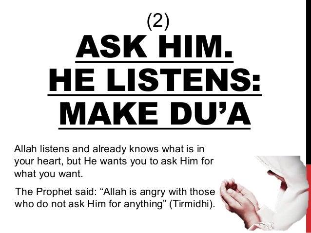 Allah listens