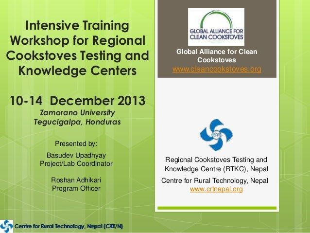 Intensive Training Workshop for Regional Cookstoves Testing and Knowledge Centers  Global Alliance for Clean Cookstoves  w...