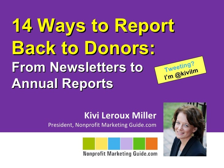 14 Ways to ReportBack to Donors:From Newsletters to                             Tw eetin                                  ...