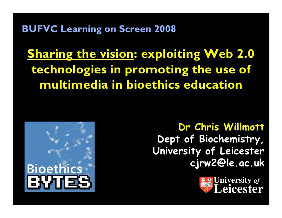 BUFVC Learning on Screen 2008   Sharing the vision: exploiting Web 2.0   technologies in promoting the use of    multimedi...