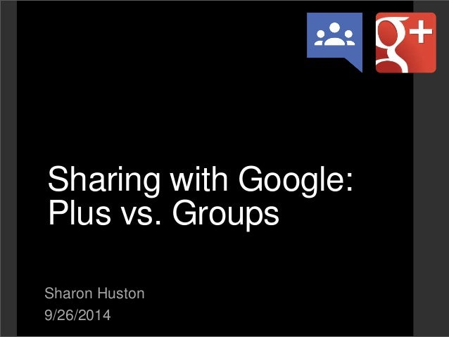 sharing with your class google groups and google communities rh slideshare net Google Plus Logo Google Plus Logo