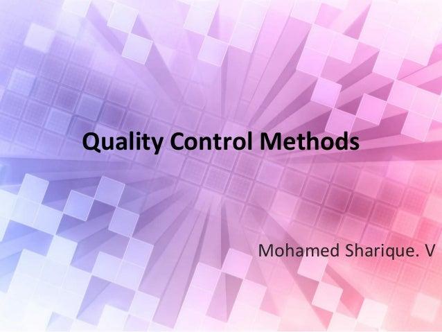 Quality Control Methods Mohamed Sharique. V