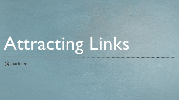 @sharkseo Attracting Links