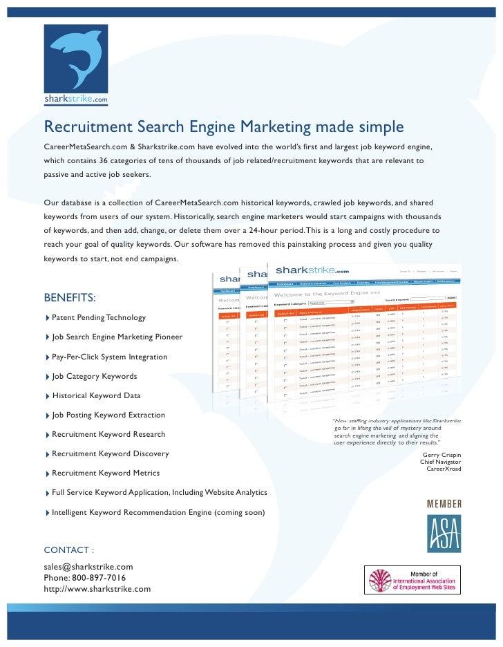 sharkstrike.com  Recruitment Search Engine Marketing made simple CareerMetaSearch.com & Sharkstrike.com have evolved into ...