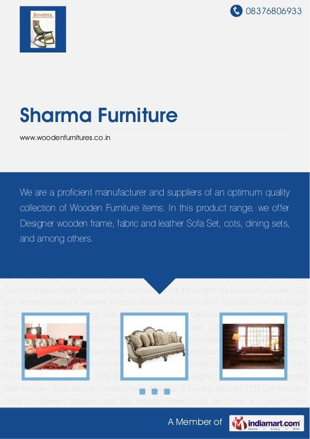08376806933A Member ofSharma Furniturewww.woodenfurnitures.co.inWooden Sofa Set Wooden Fabric Sofa Set Divan & Lounger Cum...