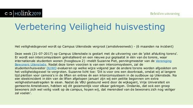 Beleid en uitvoering Verbetering Veiligheid huisvesting Het veiligheidsgevoel wordt op Campus Uilenstede vergroot (amstelv...