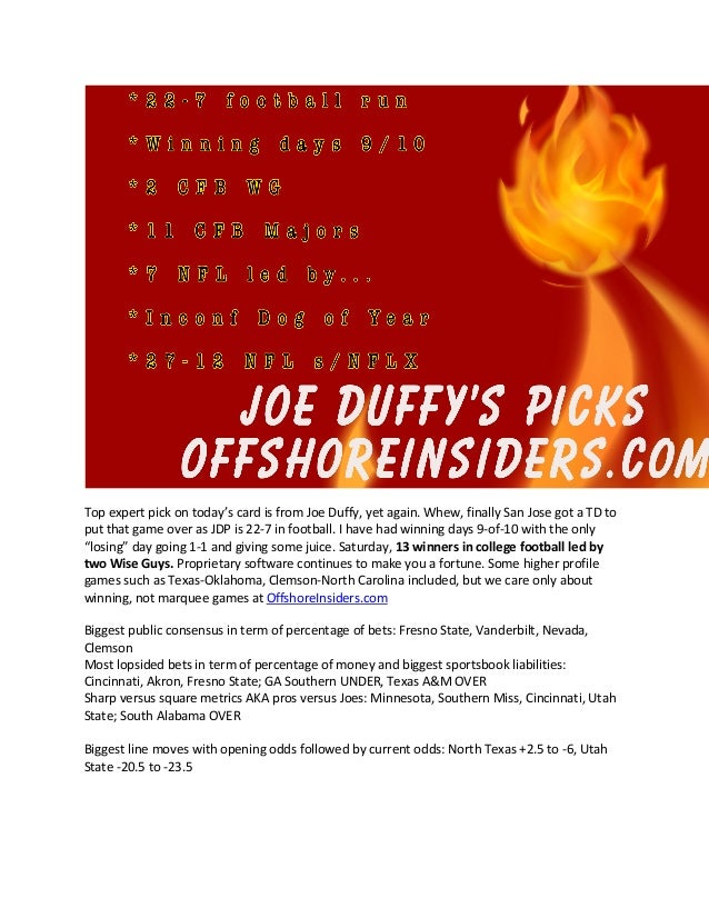 Top expert pick on today's card is from Joe Duffy, yet again. Whew, finally San Jose got a TD to put that game over as JDP...
