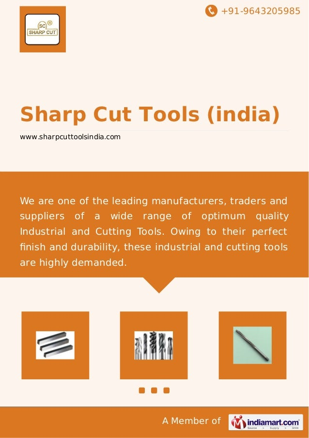 +91-9643205985  Sharp Cut Tools (india)  www.sharpcuttoolsindia.com  We are one of the leading manufacturers, traders and ...