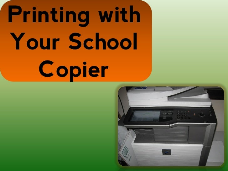 Printing withYour School   Copier