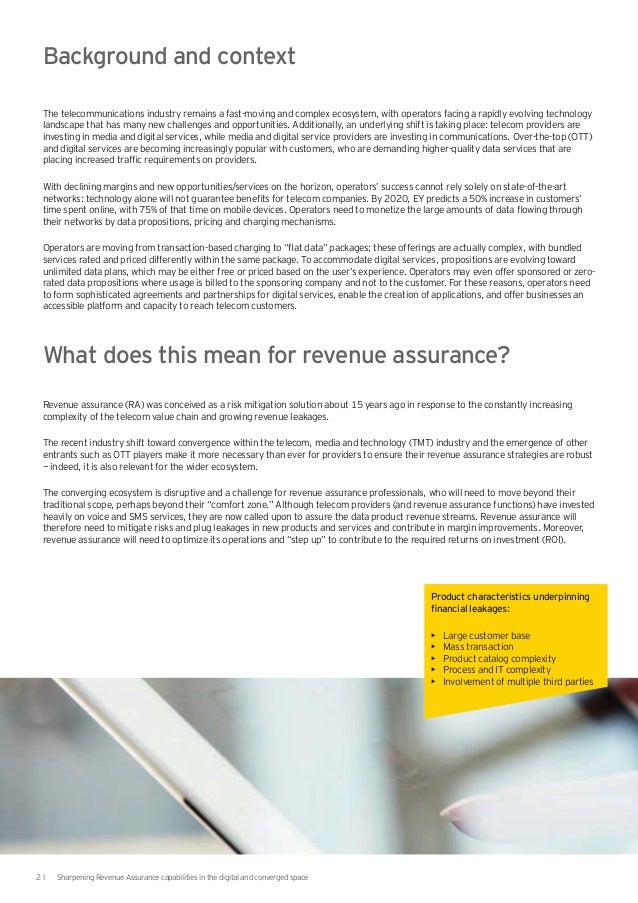 revenue assurance Profit insight® revenue assurance solutions identify, remedy, and prevent problems that reduce financial performance in banks and financial institutions the goal of revenue assurance is to.