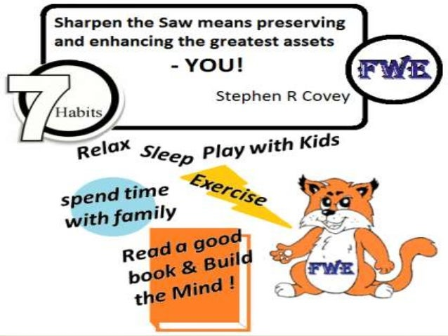 Sharpen The Saw Habit 7