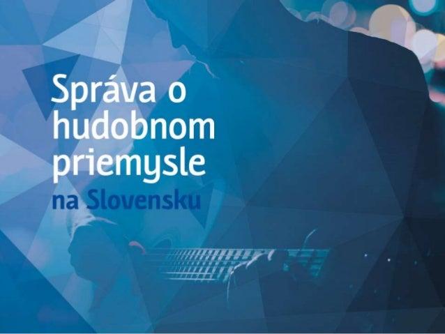 Spáva o hudobnom priemysle na Slovensku (Sharpe 2018) Slide 1