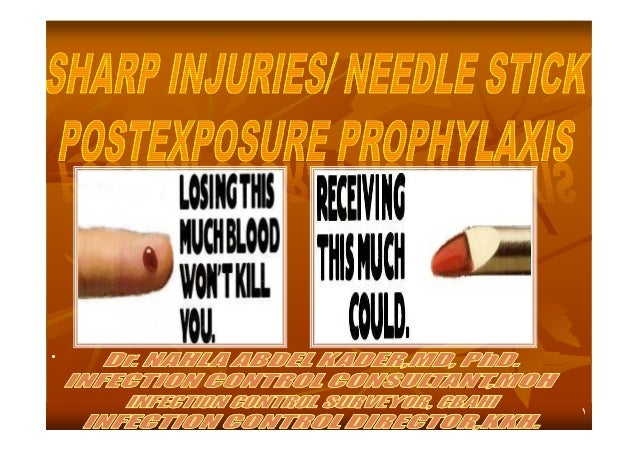 Sharp Injuries And Needle Stick Post Exposure Prophylaxis