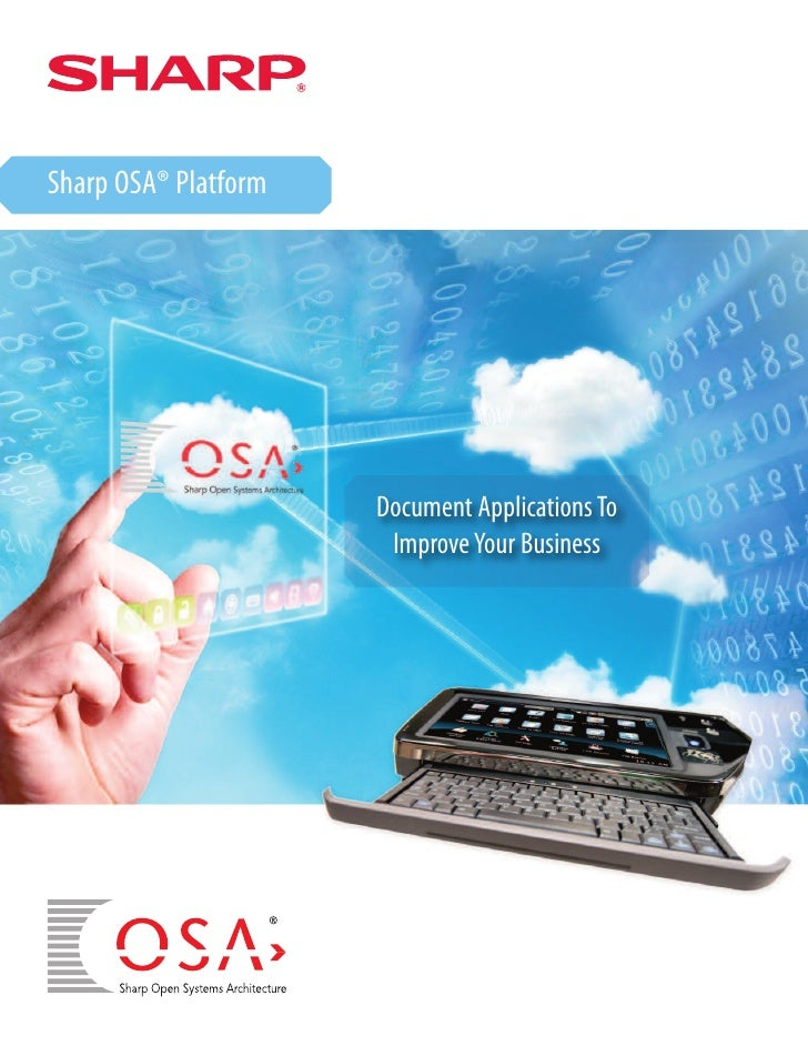 Sharp OSA® Platform                      Document Applications To                       Improve Your Business