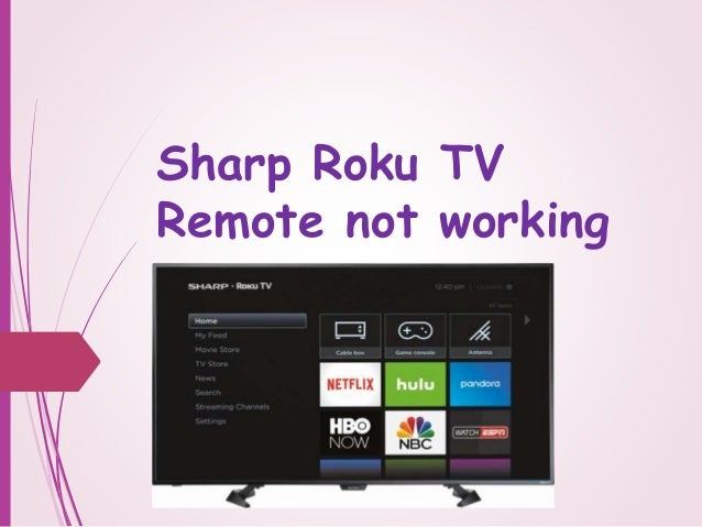 Sharp Roku TV Remote not working