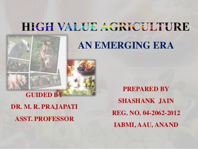 AN EMERGING ERA PREPARED BY SHASHANK JAIN REG. NO. 04-2062-2012 IABMI, AAU, ANAND GUIDED BY DR. M. R. PRAJAPATI ASST. PROF...