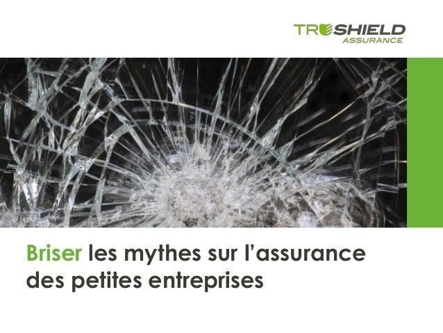Briser les mythes sur l'assurance des petites entreprises