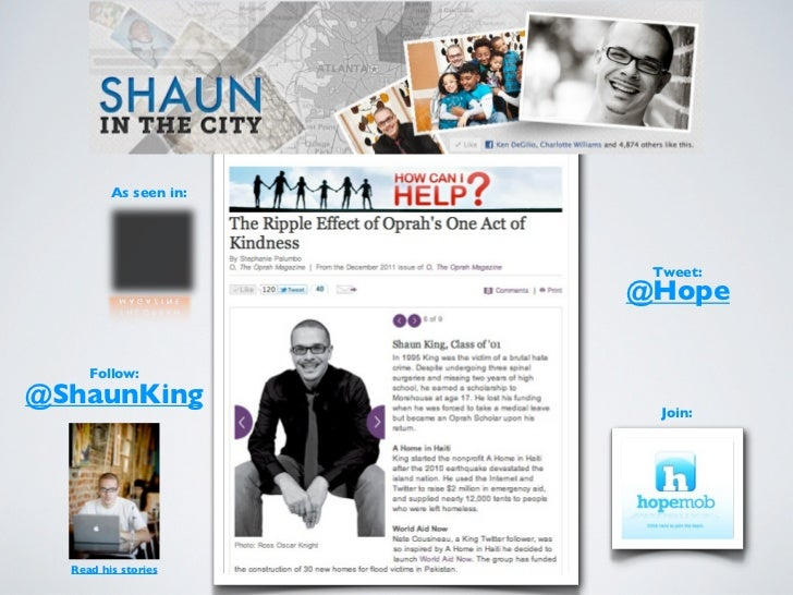 As seen in:                        Tweet:                       @Hope     Follow:@ShaunKing                         Join: ...