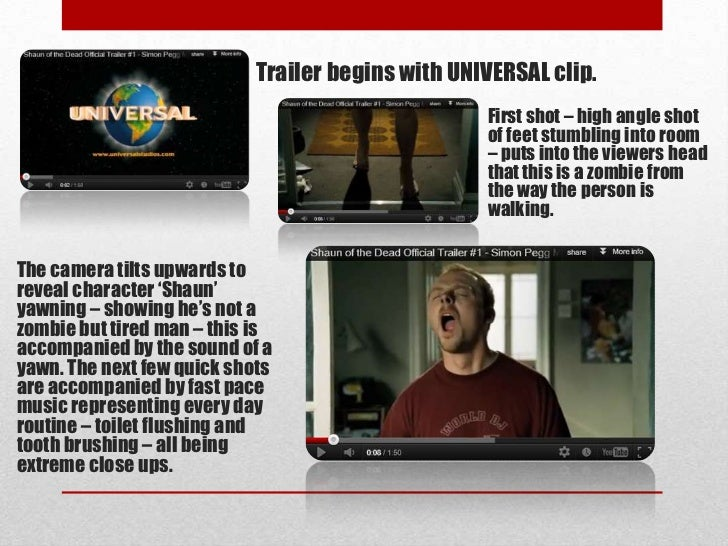Trailer begins with UNIVERSAL clip.                                                  First shot – high angle shot         ...