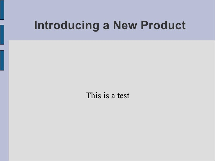 Introducing a New Product This is a test