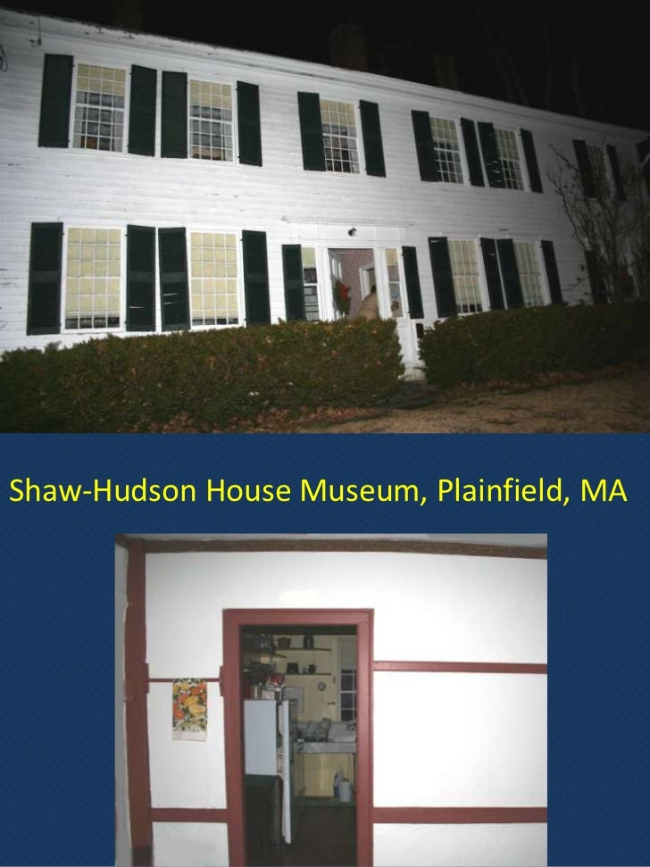 Shaw hudson house museum plainfield ma for Hudson house