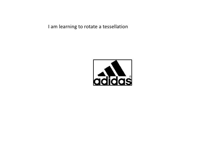 I am learning to rotate a tessellation <br />