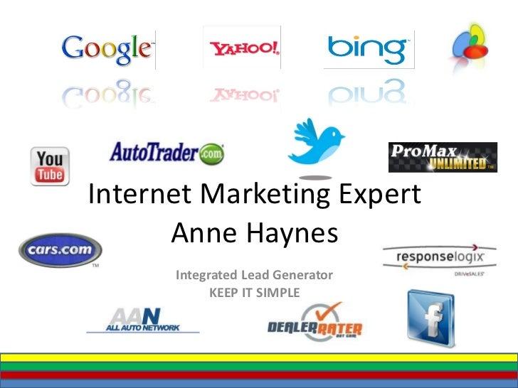 Internet Marketing Expert Anne Haynes Integrated Lead Generator KEEP IT SIMPLE